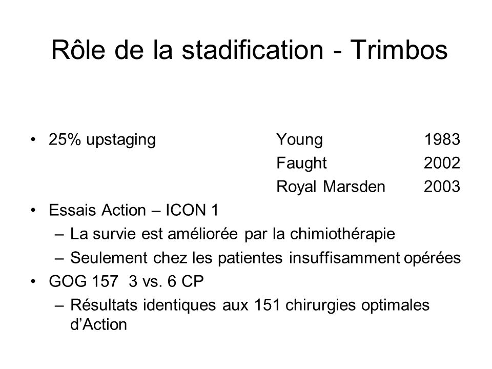 Rôle de la stadification - Trimbos