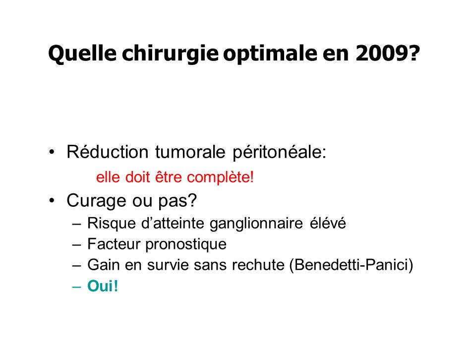 Quelle chirurgie optimale en 2009