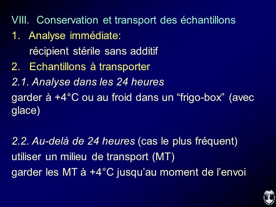 VIII. Conservation et transport des échantillons