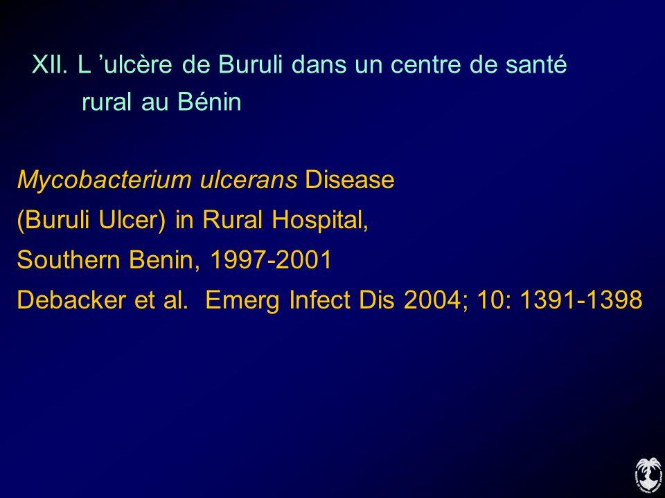XII. L 'ulcère de Buruli dans un centre de santé