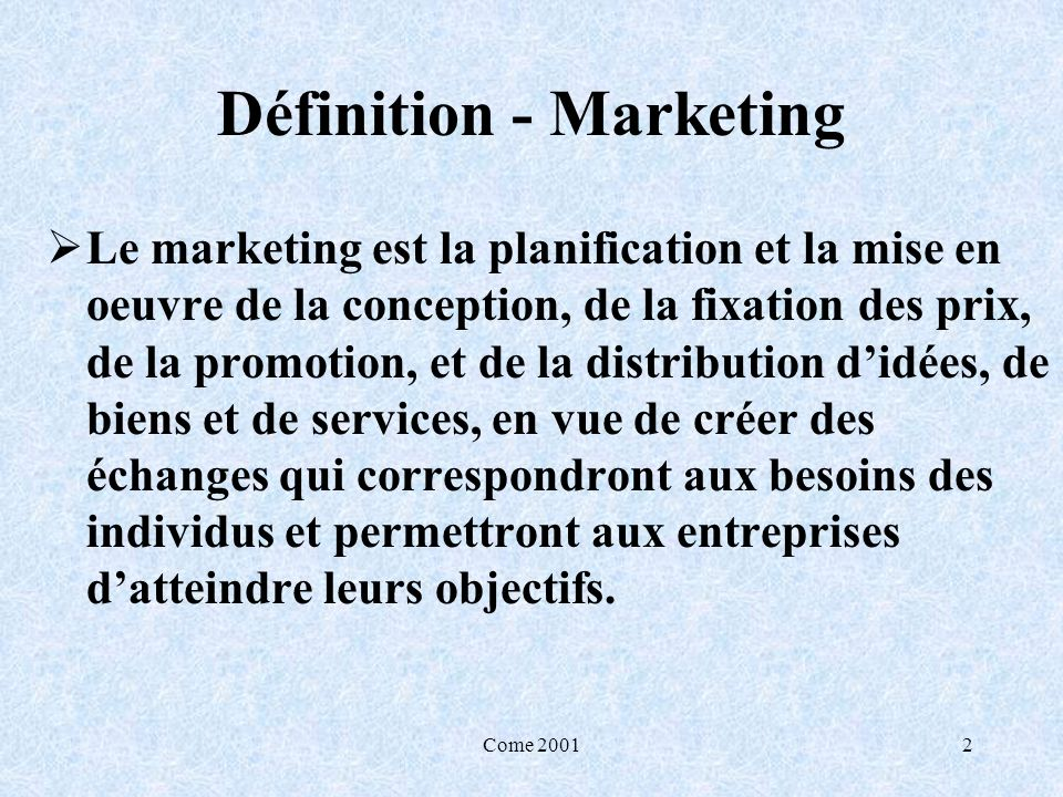 Définition - Marketing