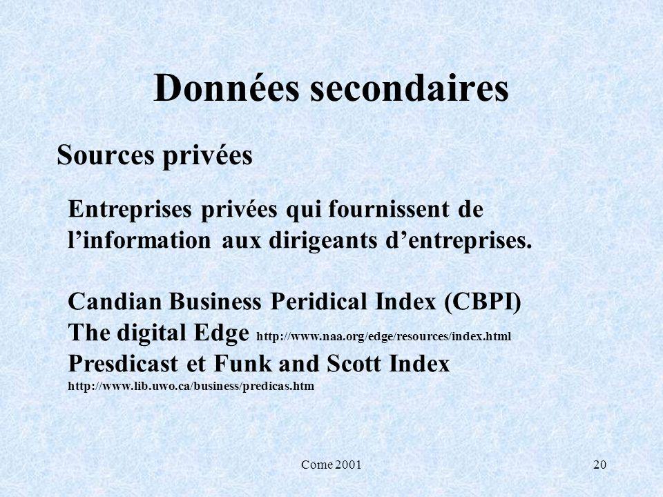 Données secondaires Sources privées