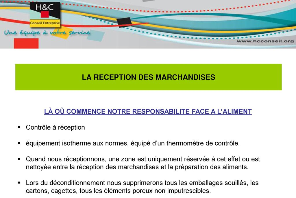 LA RECEPTION DES MARCHANDISES