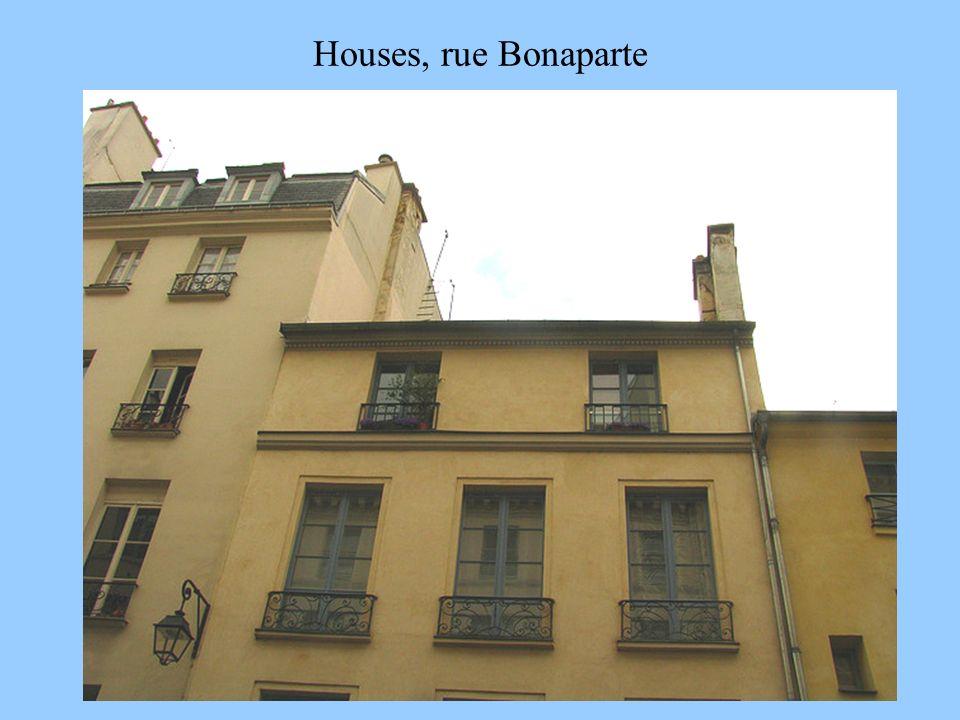 Houses, rue Bonaparte 3/30/2017