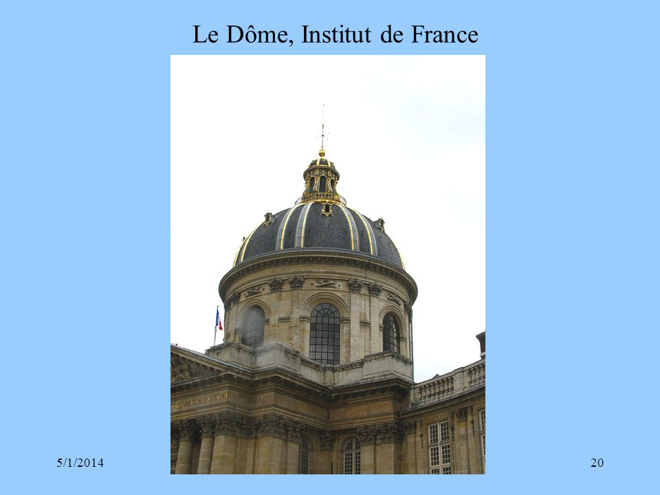 Le Dôme, Institut de France
