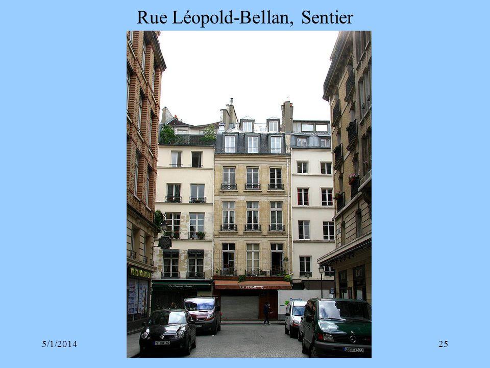 Rue Léopold-Bellan, Sentier