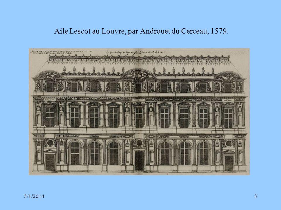 Aile Lescot au Louvre, par Androuet du Cerceau, 1579.