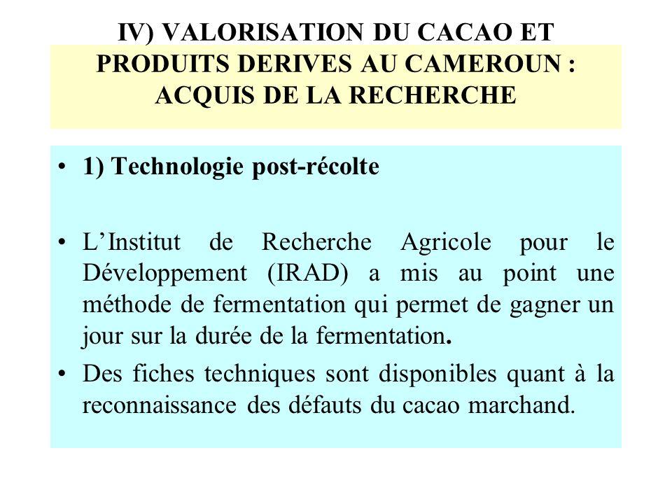 IV) VALORISATION DU CACAO ET PRODUITS DERIVES AU CAMEROUN : ACQUIS DE LA RECHERCHE