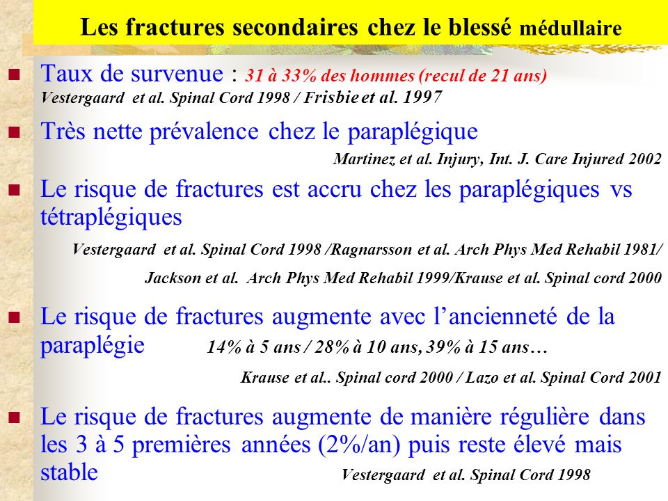 Les fractures secondaires chez le blessé médullaire