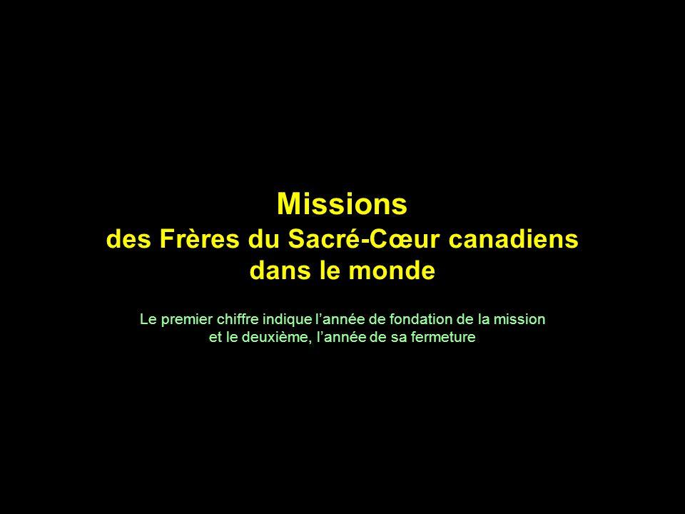 Missions des Frères du Sacré-Cœur canadiens dans le monde