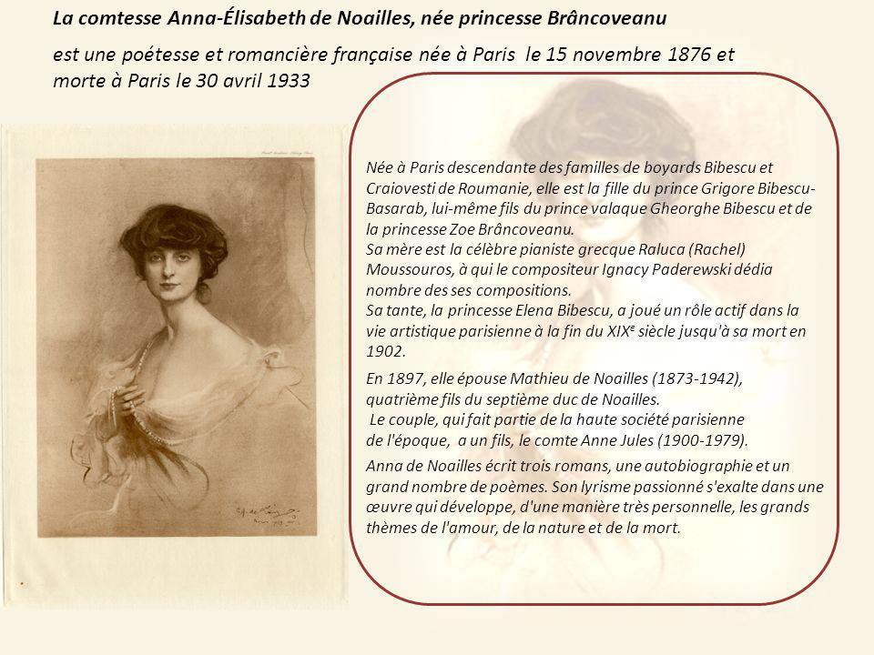 La comtesse Anna-Élisabeth de Noailles, née princesse Brâncoveanu