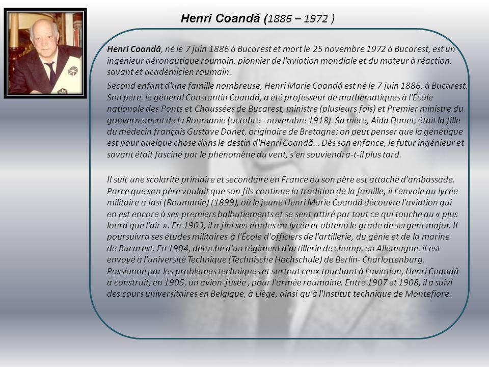 Henri Coandă (1886 – 1972 )