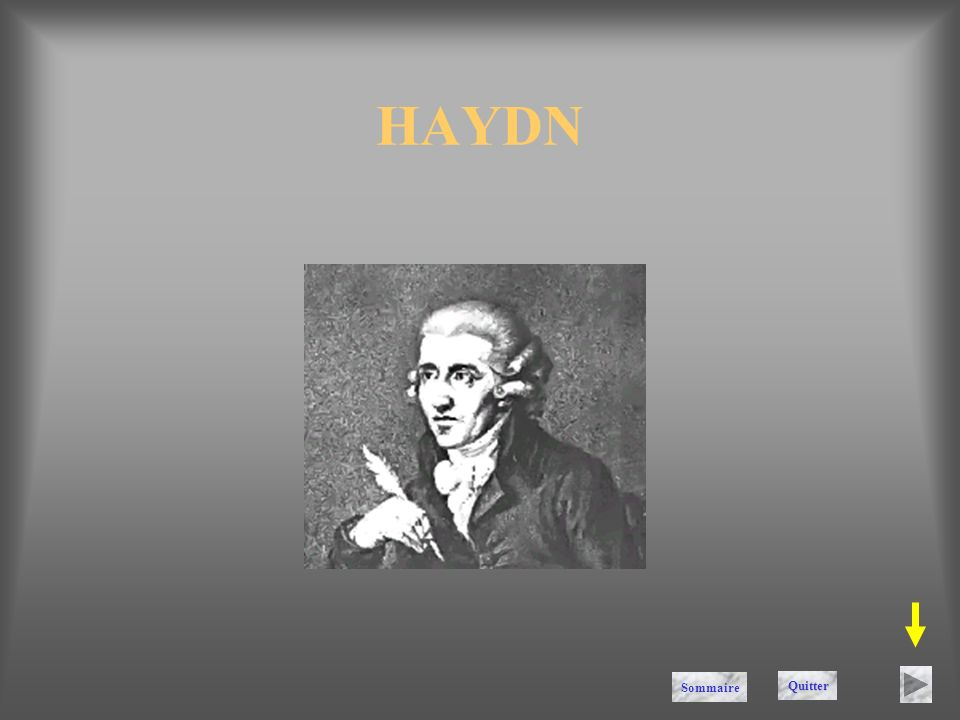 HAYDN Sommaire Quitter