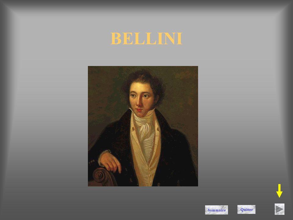 BELLINI Sommaire Quitter