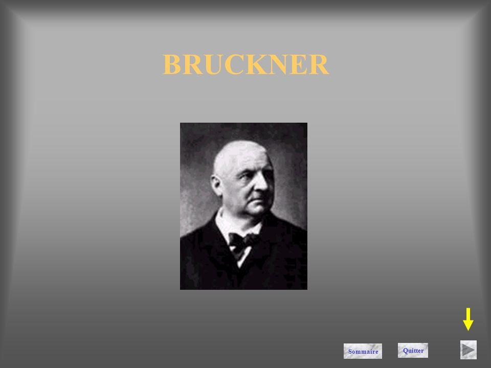 BRUCKNER Sommaire Quitter