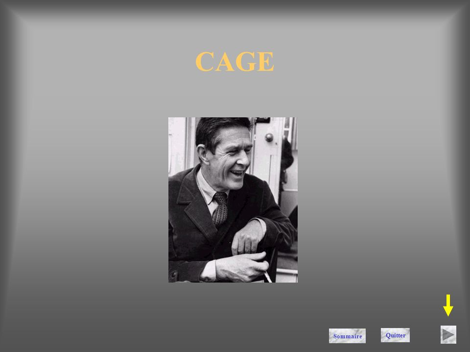 CAGE Sommaire Quitter