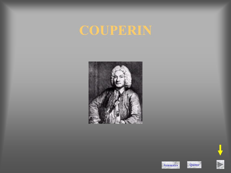 COUPERIN Sommaire Quitter
