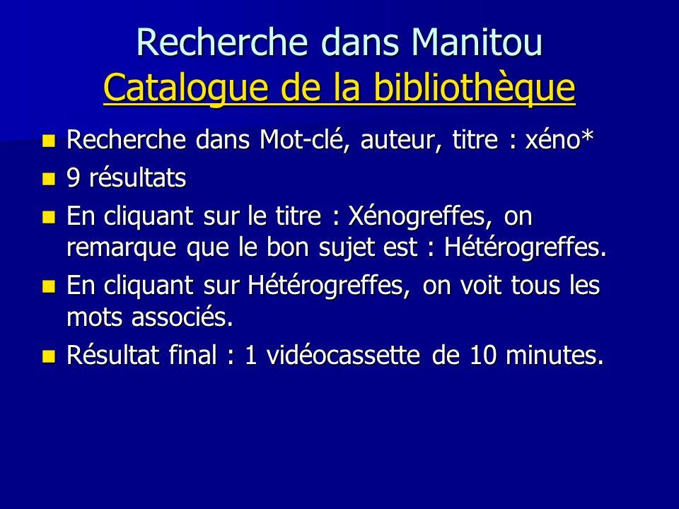 Recherche dans Manitou Catalogue de la bibliothèque