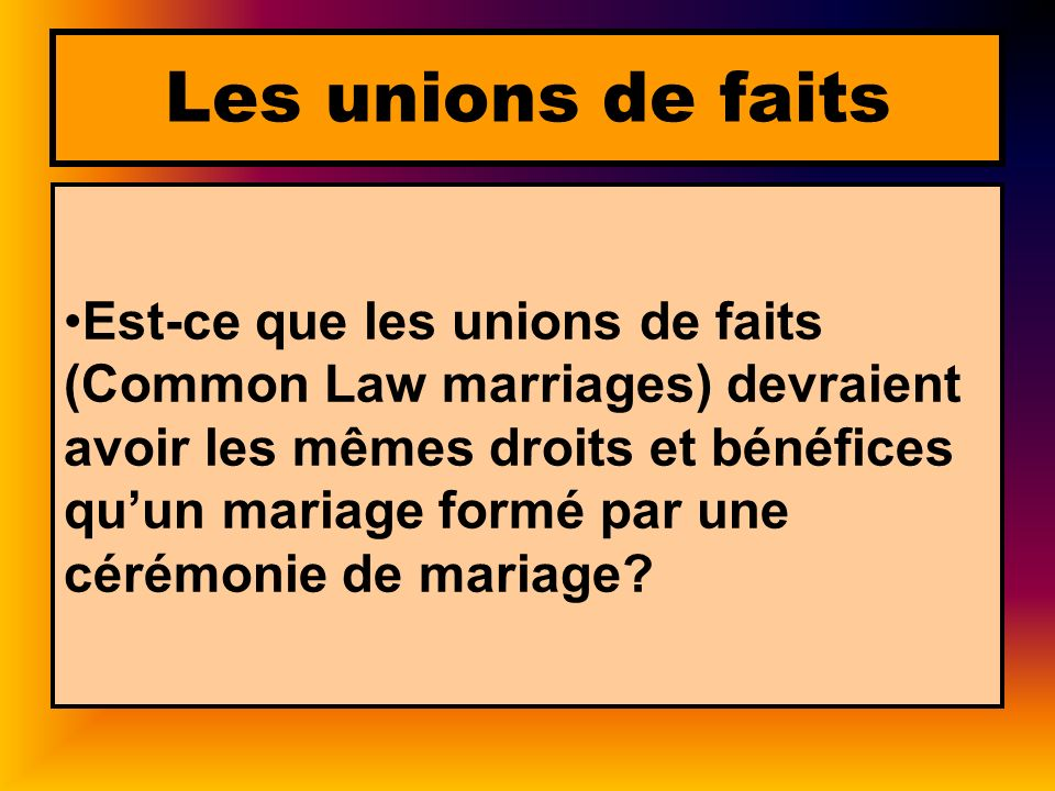 Les unions de faits