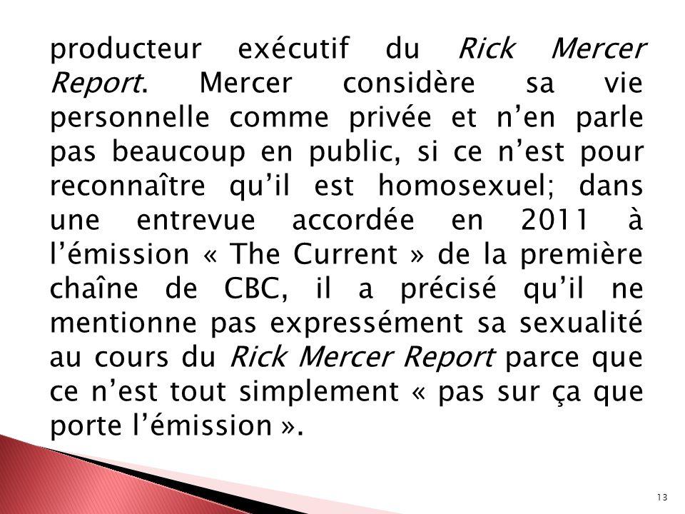 producteur exécutif du Rick Mercer Report