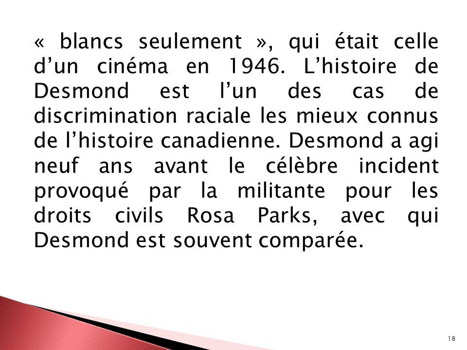 « blancs seulement », qui était celle d'un cinéma en 1946
