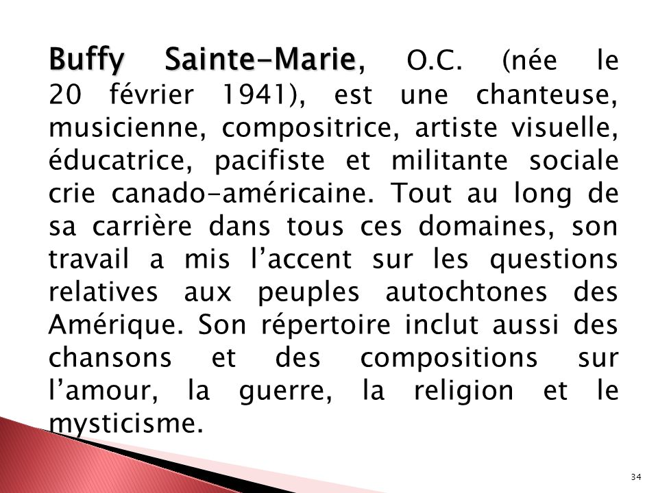 Buffy Sainte-Marie, O.C.