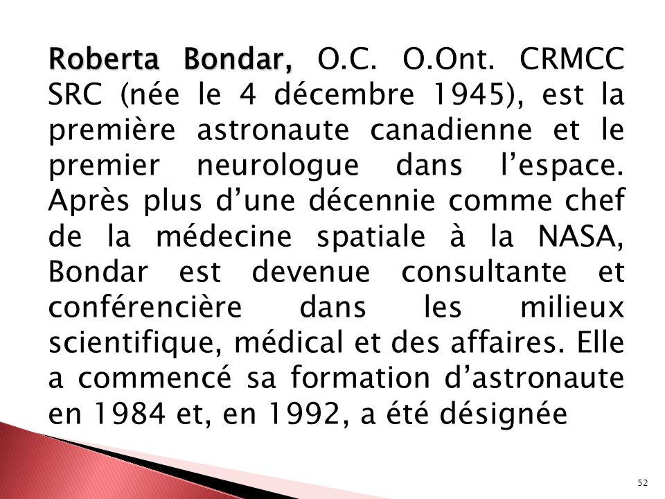 Roberta Bondar, O.C. O.Ont.