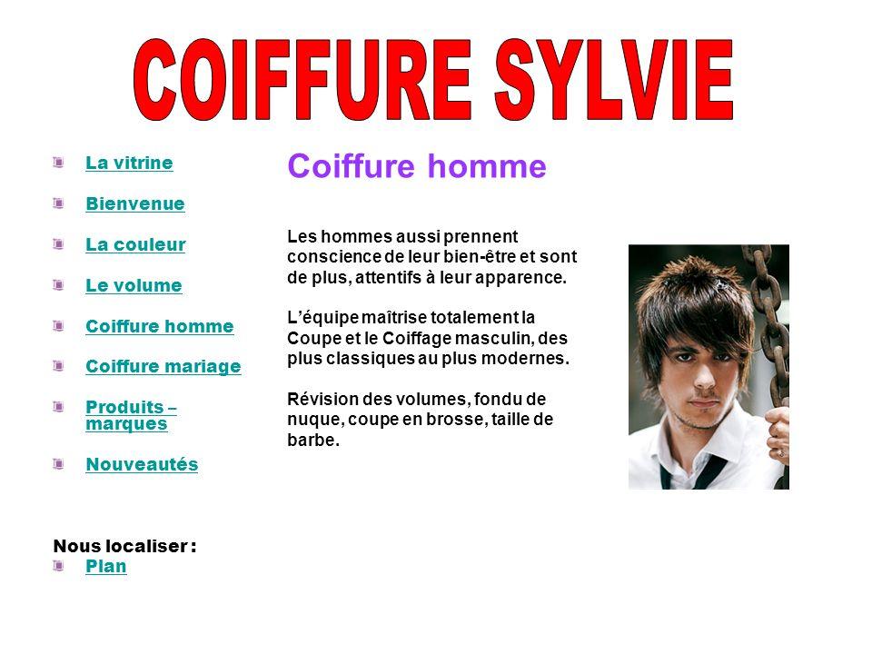 COIFFURE SYLVIE Coiffure homme La vitrine Bienvenue