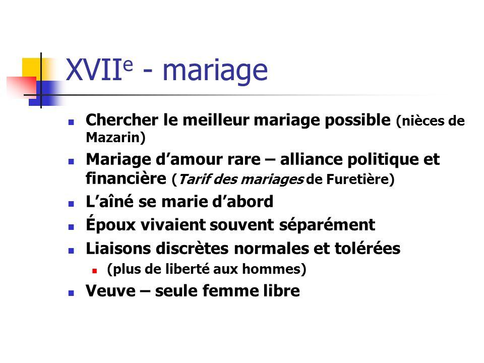 XVIIe - mariage Chercher le meilleur mariage possible (nièces de Mazarin)