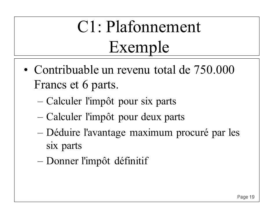 C1: Plafonnement Exemple