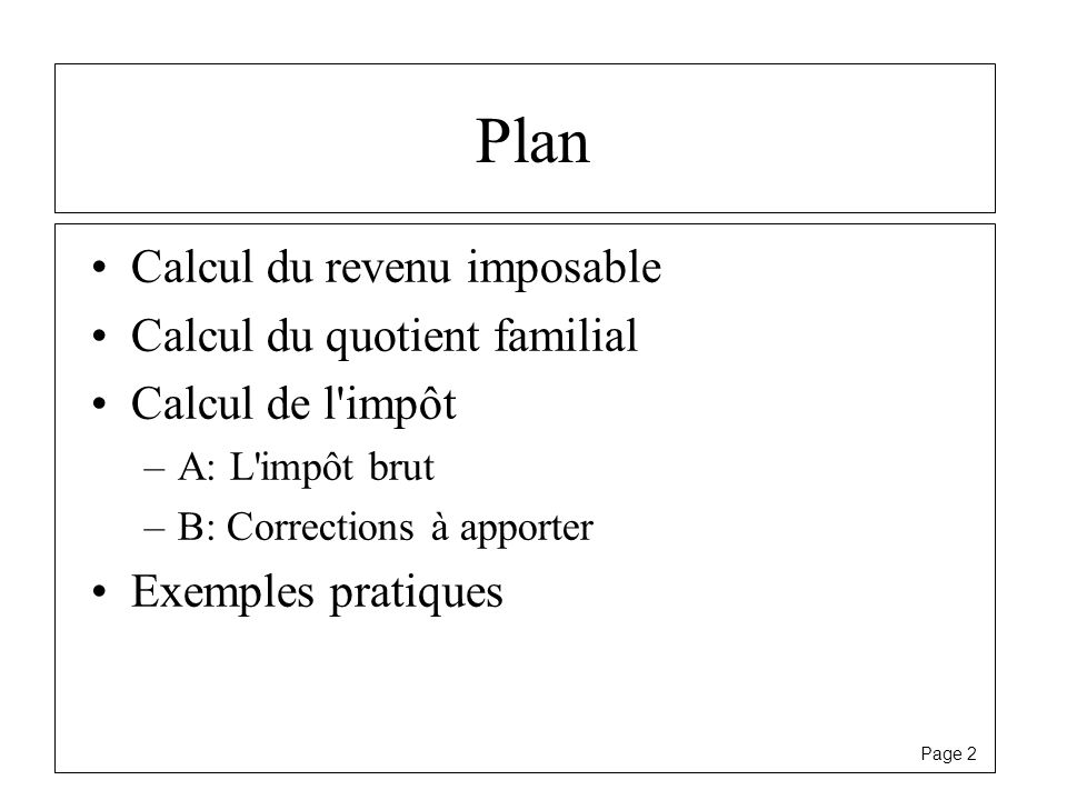 Plan Calcul du revenu imposable Calcul du quotient familial