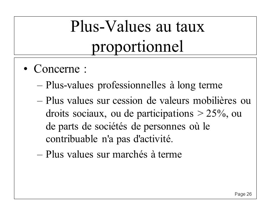 Plus-Values au taux proportionnel