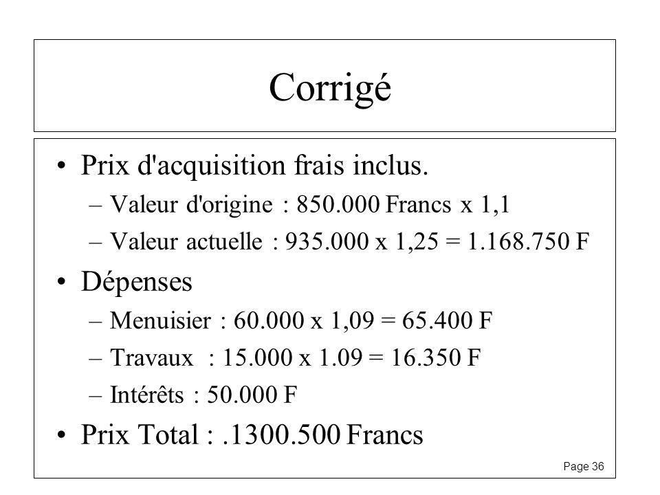 Corrigé Prix d acquisition frais inclus. Dépenses