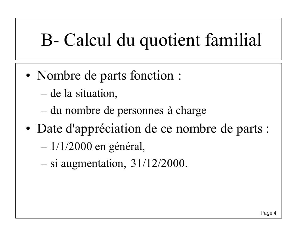 B- Calcul du quotient familial