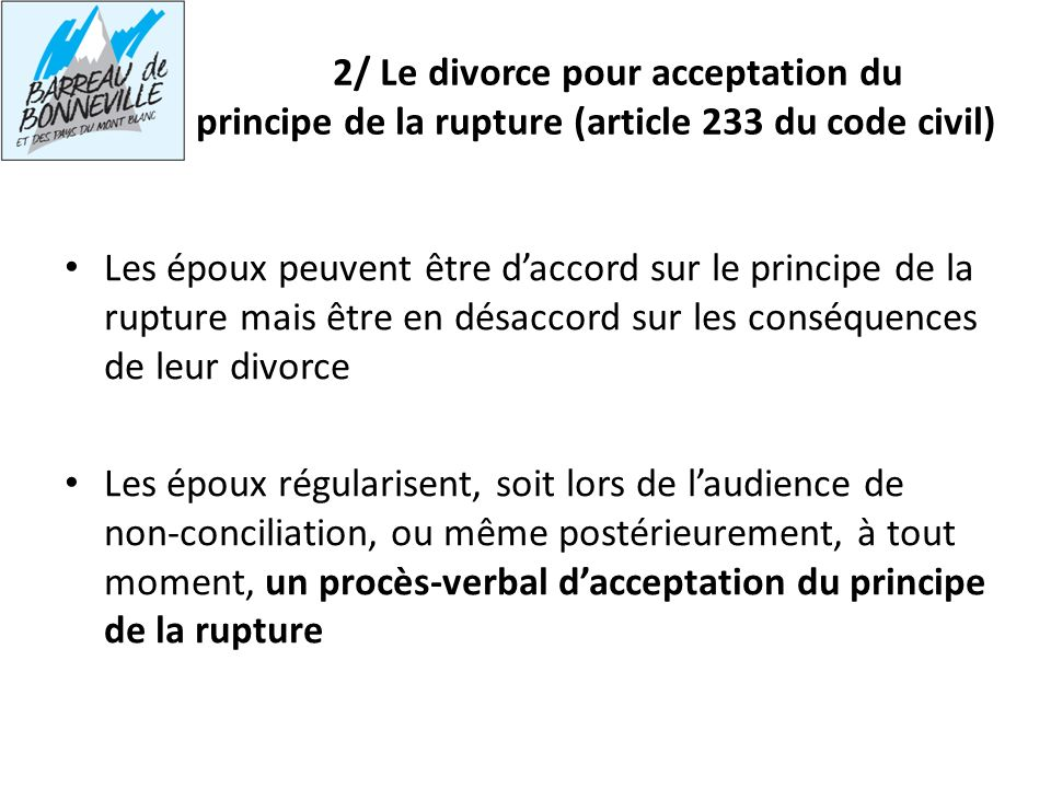 2/ Le divorce pour acceptation du