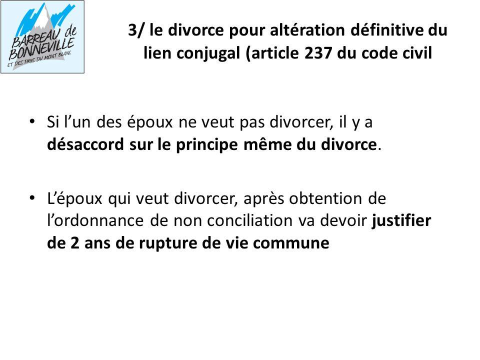 3/ le divorce pour altération définitive du