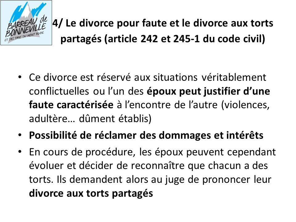 4/ Le divorce pour faute et le divorce aux torts