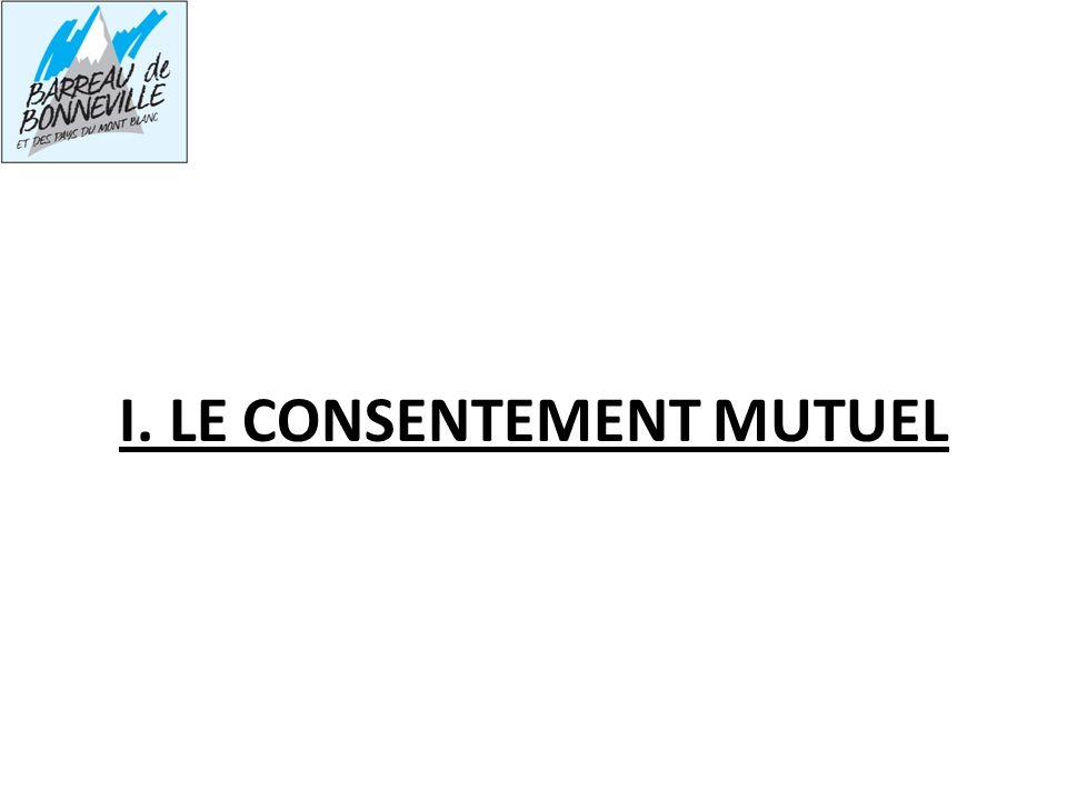 I. LE CONSENTEMENT MUTUEL