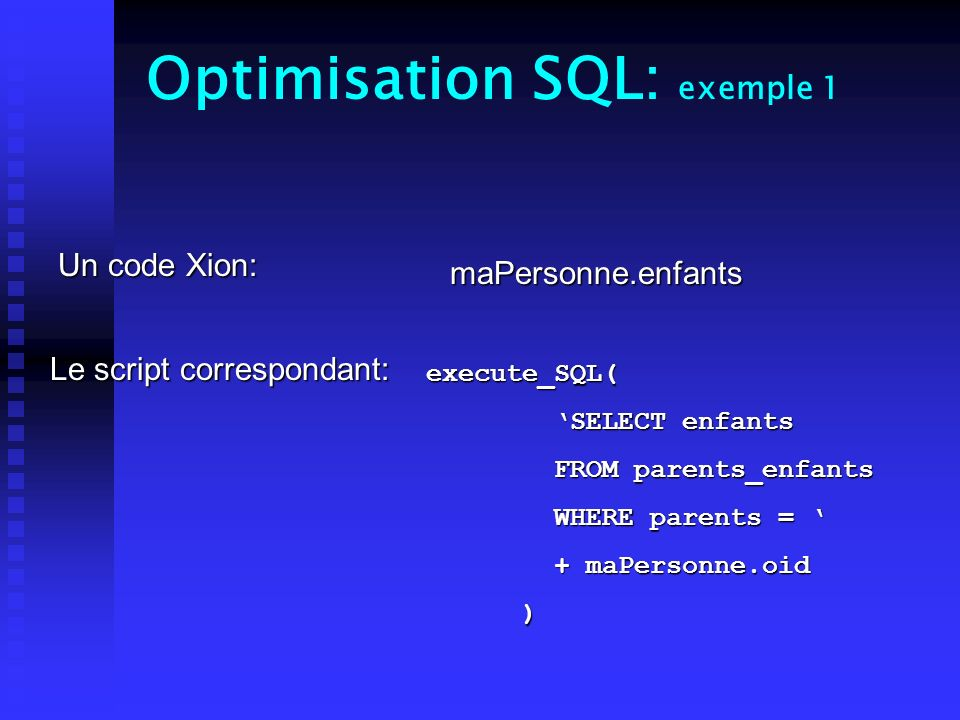 Optimisation SQL: exemple 1