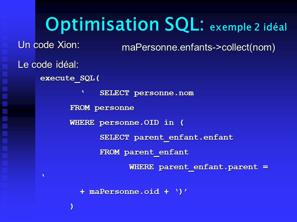 Optimisation SQL: exemple 2 idéal
