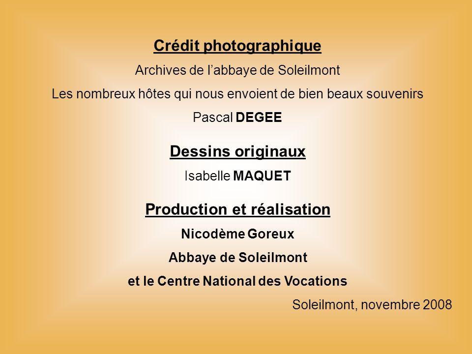 Crédit photographique Dessins originaux Production et réalisation