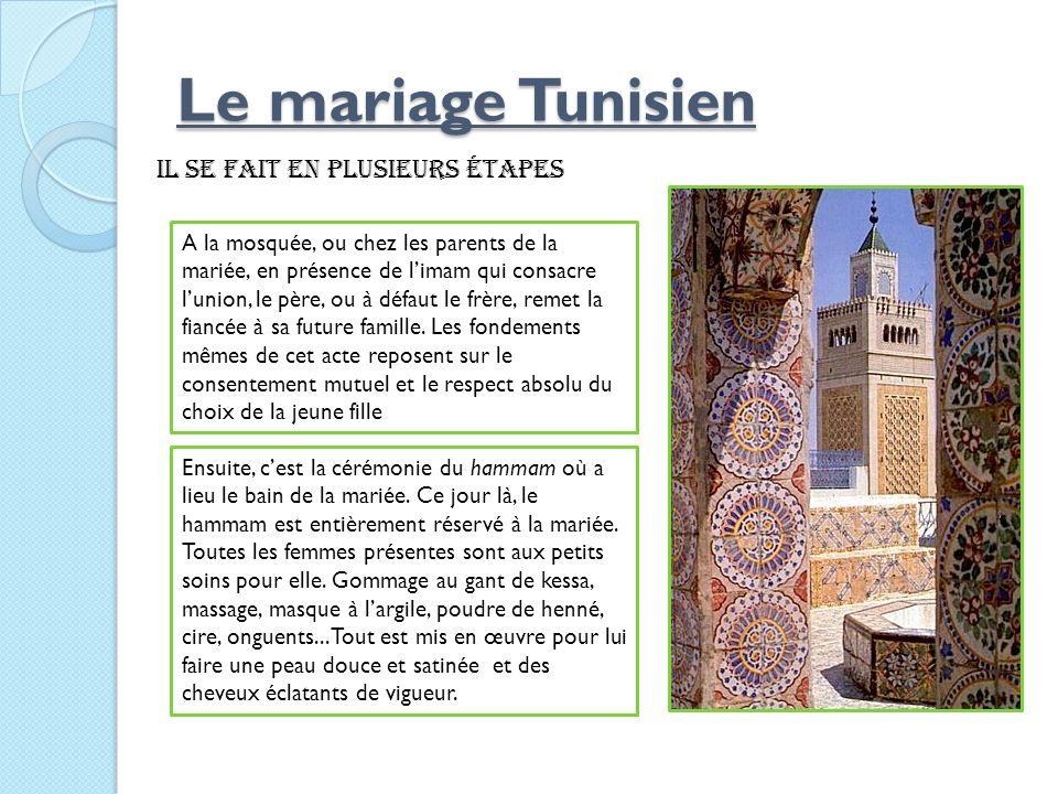 Le mariage Tunisien il se fait en plusieurs étapes