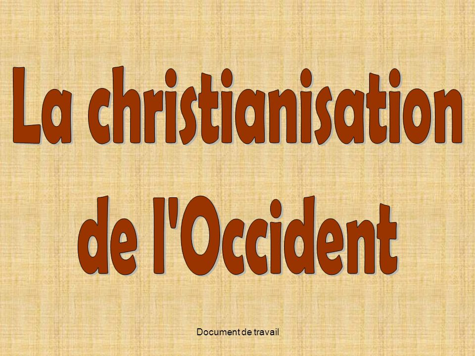 La christianisation de l Occident