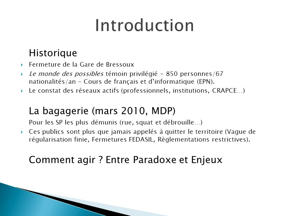 Introduction Historique La bagagerie (mars 2010, MDP)
