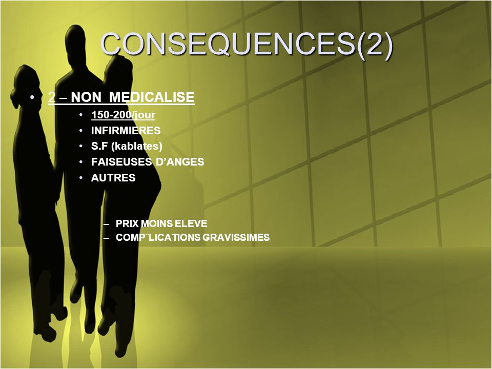 CONSEQUENCES(2) 2 – NON MEDICALISE 150-200/jour INFIRMIERES