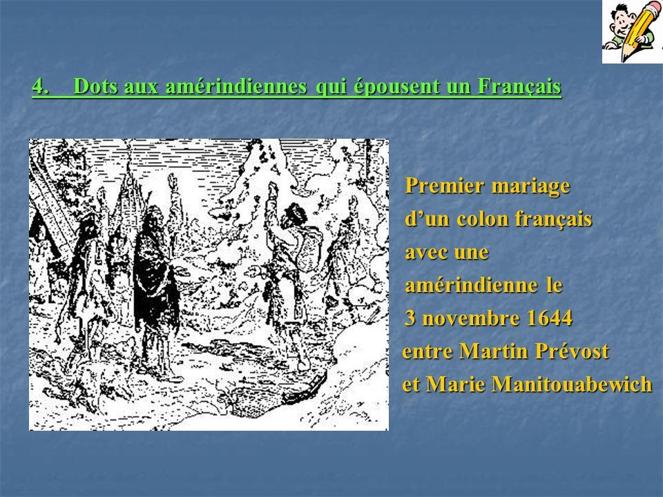 4. Dots aux amérindiennes qui épousent un Français