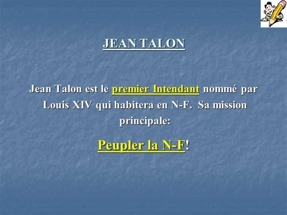 Peupler la N-F! JEAN TALON