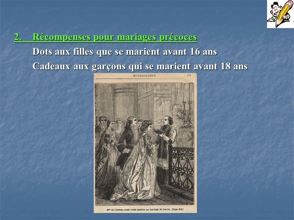2. Récompenses pour mariages précoces