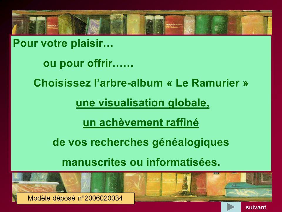 Choisissez l'arbre-album « Le Ramurier » une visualisation globale,