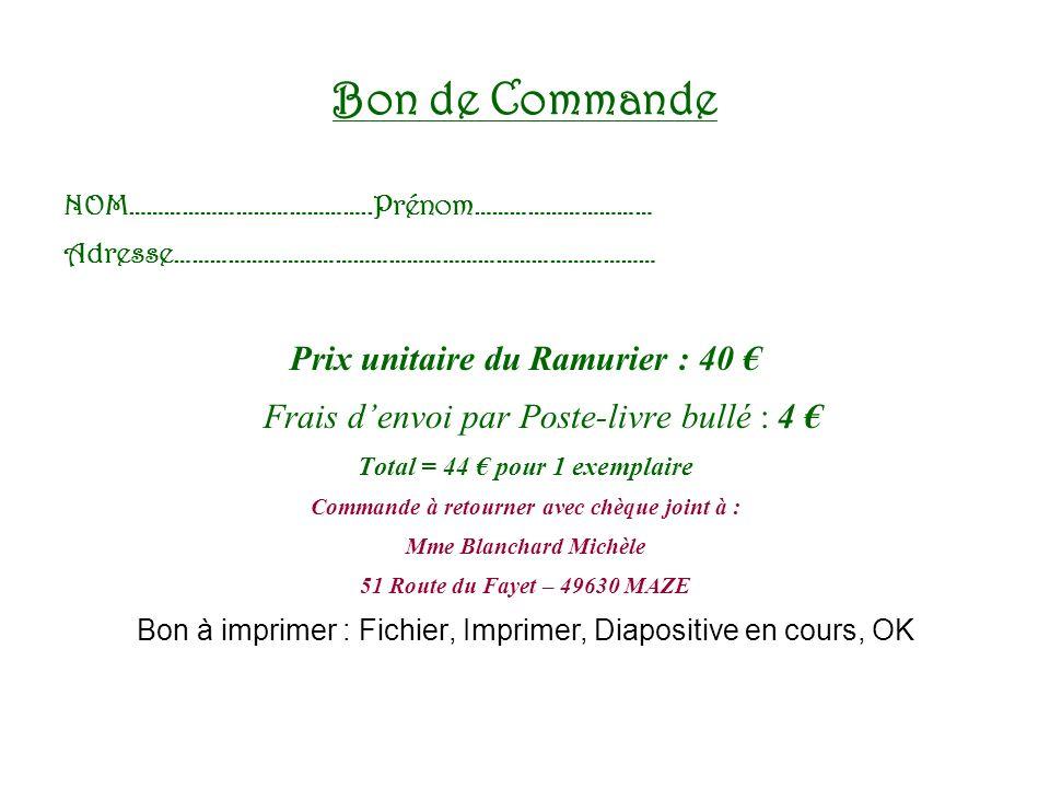 Bon de Commande Prix unitaire du Ramurier : 40 €